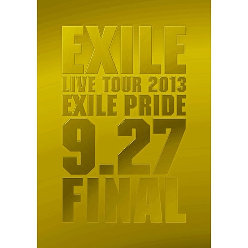 EXILE『EXILE LIVE TOUR 2013 「EXILE PRIDE」 9.27 FINAL』(DVD)カバーアート