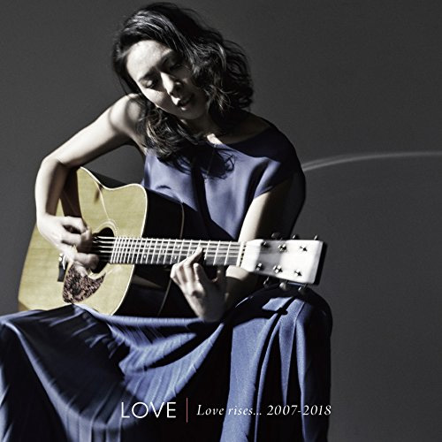 LOVE『Love rises…2007-2018』(Album)