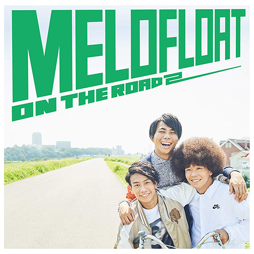 メロフロート『ON THE ROAD 2』(Album)