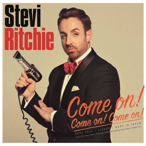Stevie Ritchie『Come on! Come on! Come on!』(Single)